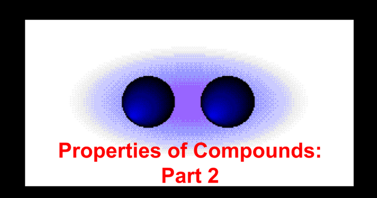 PP-Properties_of_Compounds_Part_2.pptx