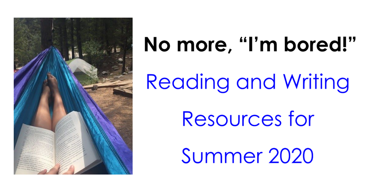 LA Reading and Writing Ideas for Summer 2020.pdf