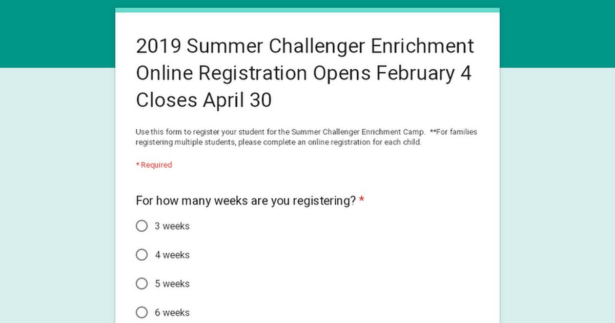 2019 Summer Challenger Enrichment Online Registration Opens February 4 Closes April 30