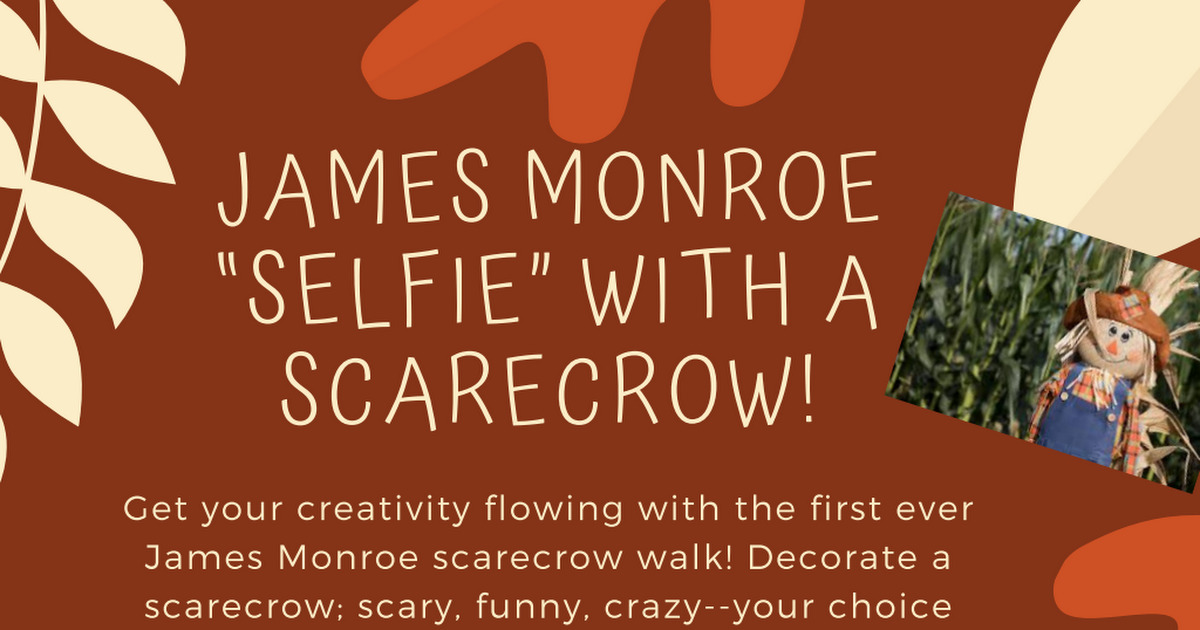 "James monroe ""Selfie"" with a scarecrow!.pdf"