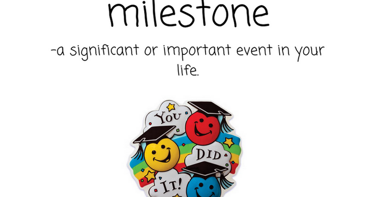 Word of the Week: milestone