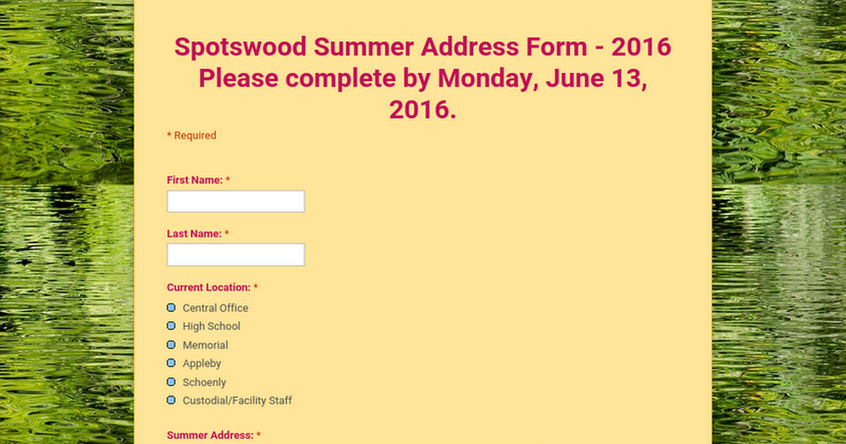 Spotswood Summer Address Form - 2016  Please complete by Monday, June 13, 2016.