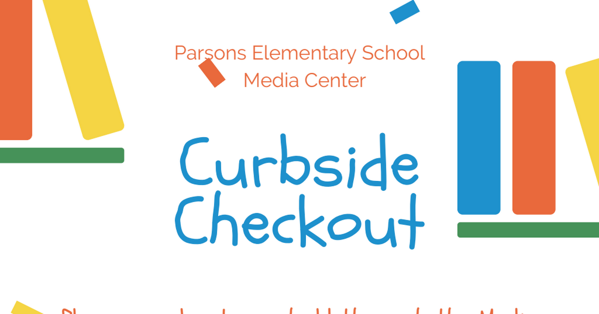 Parsons ES Revised Curbside Checkout.pdf