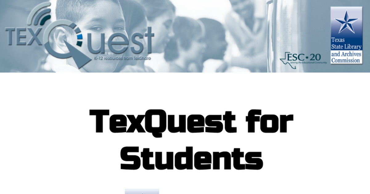 Why Students Need TexQuest.pptx