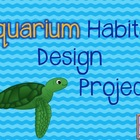 Aquarium Habitat Design Project