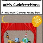 Light Up the World With Celebrations: A Truly Multi-Cultural Holiday Play