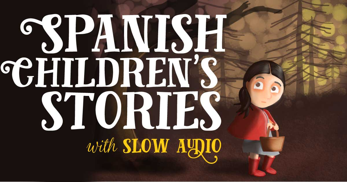 Spanish Children's Stories - The Spanish Experiment