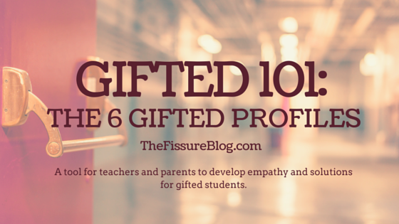 Gifted 101: The 6 Gifted Profiles
