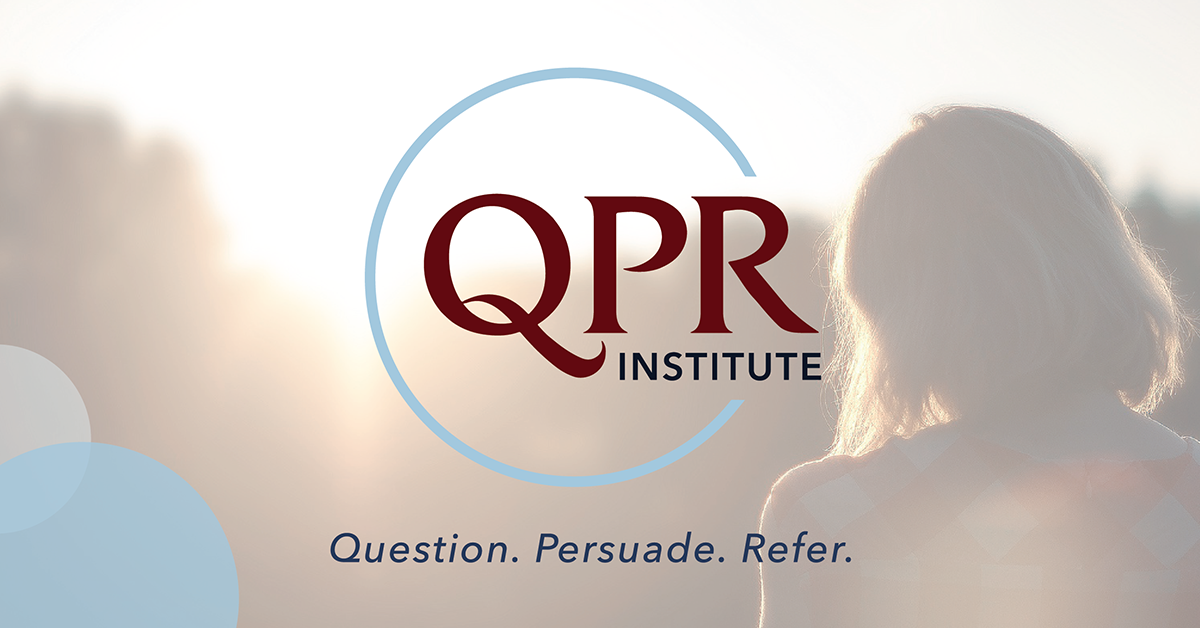 QPR Institute | Practical and Proven Suicide Prevention Training