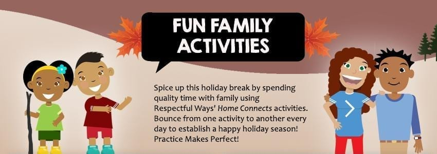 Fun activities to bring the family together this holiday season - Respectful Ways