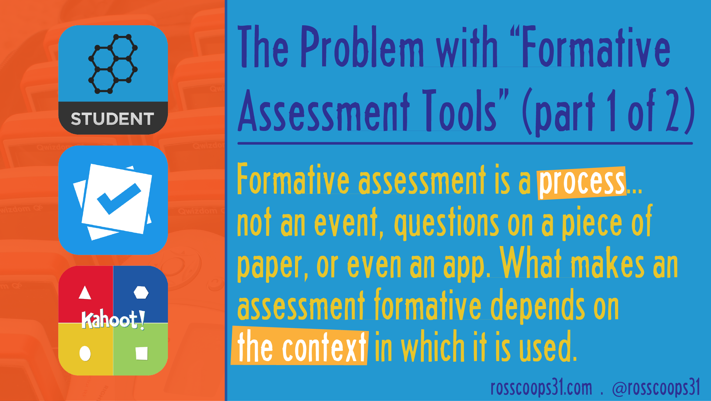 "The Problem with ""Formative Assessment Tools"" (part 1 of 2)"