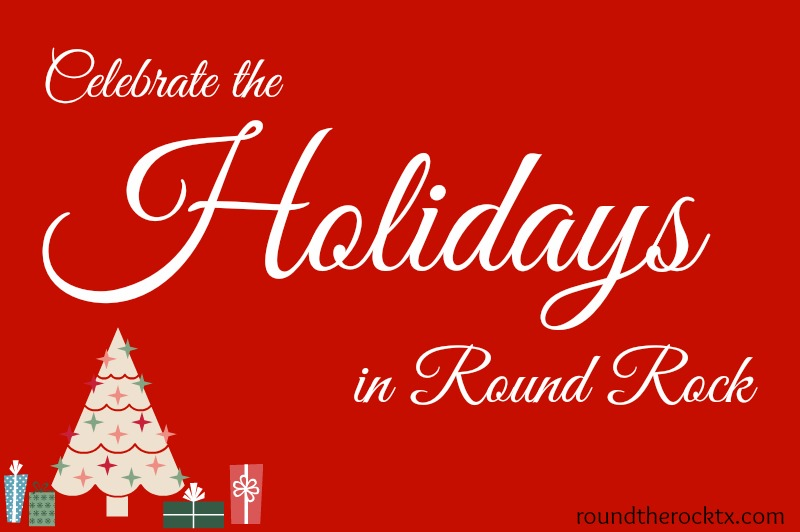 Holiday Events & Activities | Round Rock, Texas | 2014