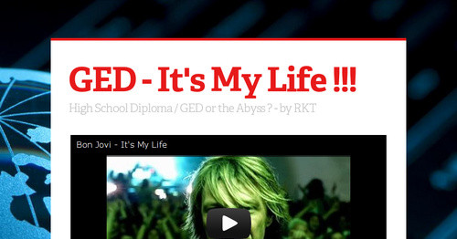GED - It's My Life !!!