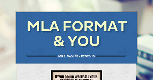 MLA Format & You
