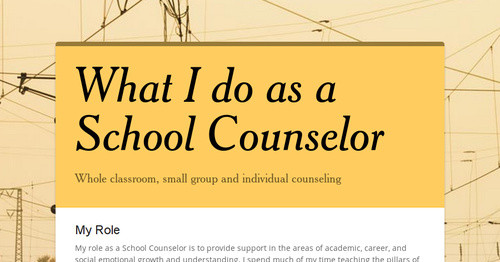 What I do as a School Counselor