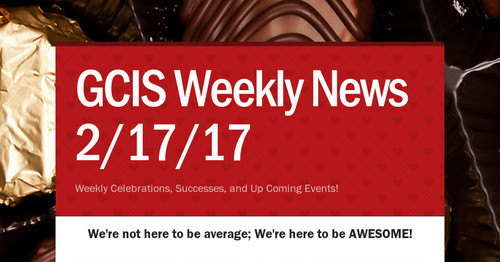 GCIS Weekly News 2/17/17