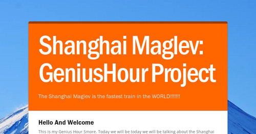 Shanghai Maglev: GeniusHour Project