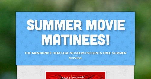 Summer Movie Matinees!