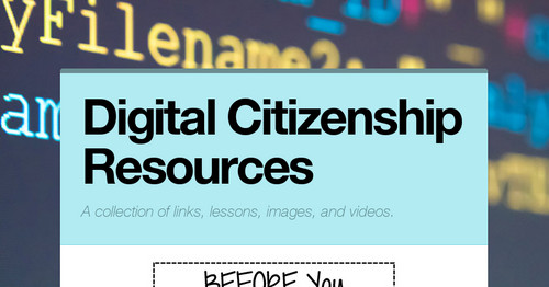Digital Citizenship Resources