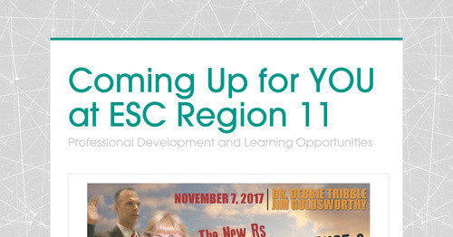 Coming Up for YOU at ESC Region 11