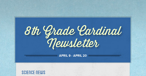 8th Grade Cardinal Newsletter