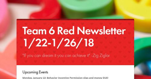 Team 6 Red Newsletter 1/22-1/26/18