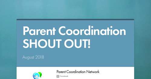 Parent Coordination SHOUT OUT!