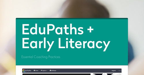 EduPaths + Early Literacy