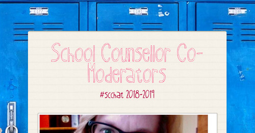 School Counsellor  Co- Moderators