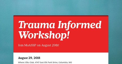 Trauma Informed Workshop!