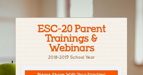 ESC-20 Parent Trainings & Webinars