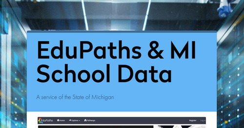 EduPaths & MI School Data