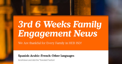 3rd 6 Weeks Family Engagement News