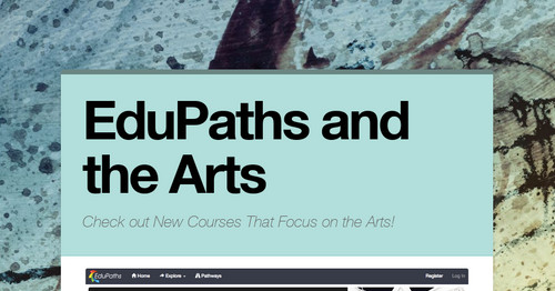 EduPaths and the Arts