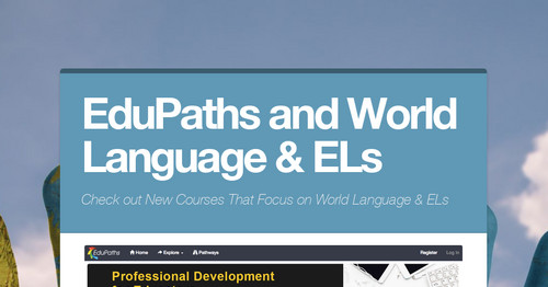 EduPaths and World Language & ELs
