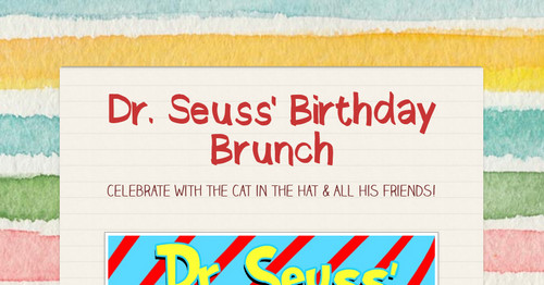Dr. Seuss' Birthday Brunch