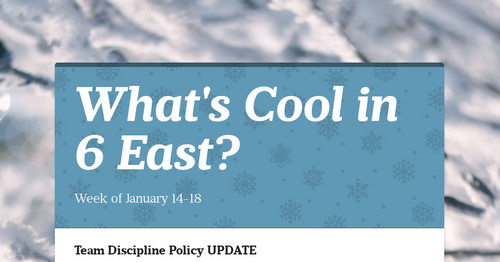 What's Cool in 6 East?
