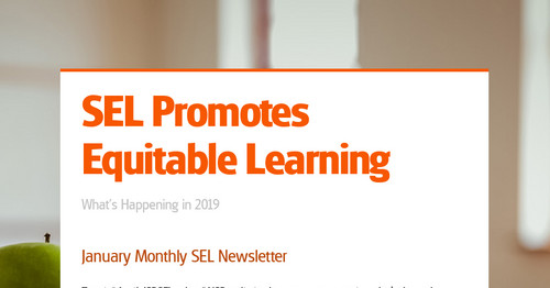 SEL Promotes Equitable Learning