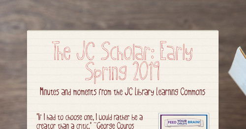 The JC Scholar: Early Spring 2019