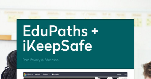 EduPaths + iKeepSafe