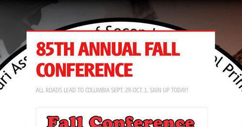 85TH ANNUAL FALL CONFERENCE