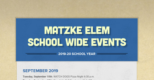 Matzke Elem School Wide Events