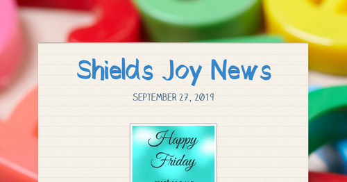 Shields Joy News