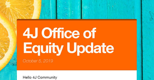 4J Office of Equity Update