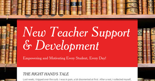 New Teacher Support   & Development