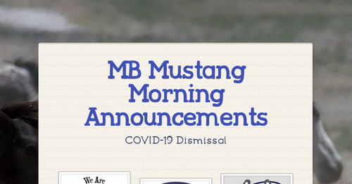 MB Mustang Morning Announcements