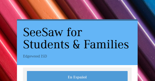 SeeSaw for Students & Families