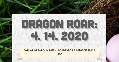 Dragon Roar: 4. 14. 2020