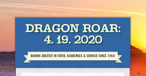 Dragon Roar: 4. 19. 2020