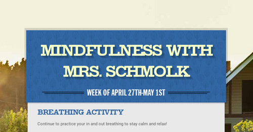 Mindfulness with Mrs. Schmolk